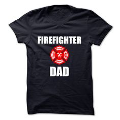 FIREFIGHTERShirt available only on this site.Buy it now!DAD,FIRE,FIREFIGHTER,FIREMAN,AXE,