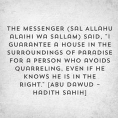 House in Jannah for a person who avoids quarreling...