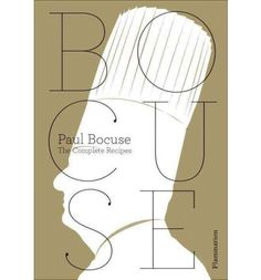 Paul Bocuse: The Complete Recipe : Paul Bocuse, Jean-Charles Vaillant, Eric Trochon: Books Traditional French Recipes, Chef Paul, Types Of Meat, Cookery Books, Complete Recipe, French Food, Book Cover Design, Book Format, My Books
