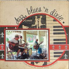 Jazz, blues 'n dixie - Scrapbook.com.  I love the piano paper