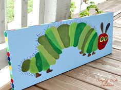 Painted sign for my son's Very Hungry Caterpillar party.