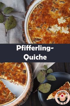 Eierschwammerl-Quiche - * what bakes me smile * Dessert, Foodblogger, Snacks, Food Blogs, Quiches, Sweets, Baking, Winter, Savory Tart