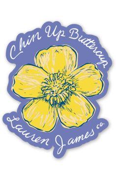 Chin Up Buttercup Sticker – Lauren James Co.