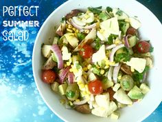 perfect summer salad