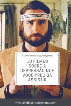 10 filmes sobre a depressão que você precisa assistir. Uma lista sobre filmes que tragam para o cinema um olhar diferenciado sobre uma das principais causas de mortes deste século. #filmes #depressão