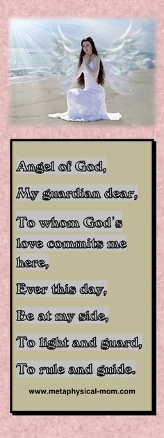 Prayer of Protection to Guardian Angel for yourself and for your child.