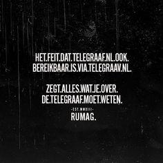 Aan de Telegraaf-redactie: Blijf kalm. Chill uit. ❤️ you. #RUMAG #TELEGRAAF