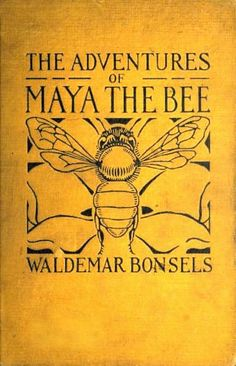 Dazzling Vintage Book Cover....Maya the Bee (1922)