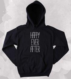 Reader Hoodie Happy Ever After Slogan Bookworm Nerdy Fairy Tale Clothing Tumblr Sweatshirt-Z145