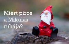 Tudod, miért ábrázolják piros ruhában a Mikulást képeken? Most megtudhatod! :) Christmas Ornaments, Holiday Decor, Christmas Jewelry, Christmas Decorations, Christmas Decor