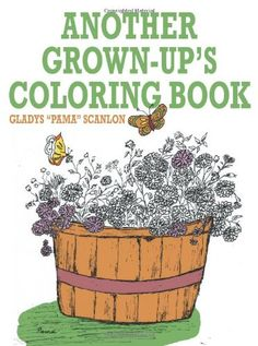 another grown ups coloring book by gladys scanlon httpwwwamazon