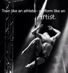 Though really, you have to train like an artist too.  You can't just magically turn on artistry, haha. #Pole Fitness - Oona Kivelä