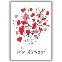 Wunderschöne, romantische Hochzeitsanzeige mit viel Herz: Wir heiraten