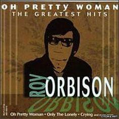 roy‑orbison‑pretty‑woman.jpg    celalgursoy.wordpress.com  300 × 300 - 43. ve 44. haftalar. 43. Hafta Liste Başı Şarkıları: