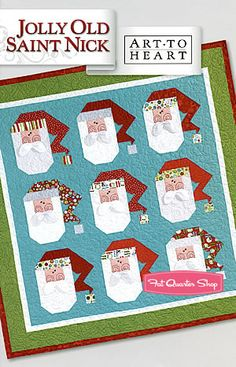 Jolly Old Saint Nick Quilt Pattern Art to Heart, Nancy Halvorsen #164P - Christmas Cloth Store