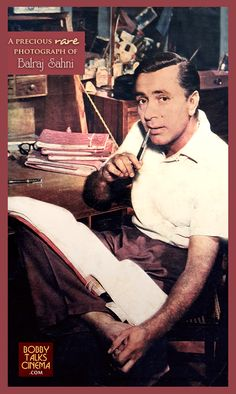 A precious, rare photograph of the most natural actor of Hindi Cinema BALRAJ SAHNI. Cheers! bobbytalkscinema.com