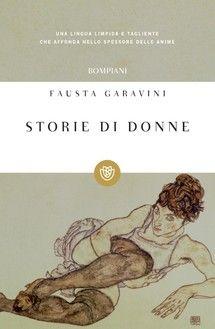 """""""Storie di donne"""" di Fausta Garavini edito da Bompiani, € 8.99 su Bookrepublic.it in formato epub"""