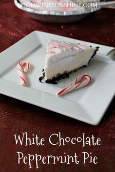 White Chocolate Peppermint Pie | This delicious holiday dessert is easy to make and sure to please everyone at the holiday party. Enjoy this White Chocolate Peppermint Pie this Christmas season and beyond | Food Wine Sunshine #christmasrecipes #pie #peppermint #holidays #nobakepies #desserts