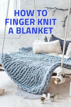 How to finger knit a blanket for home DIY cozy blanketYou can find Finger knitting and more on our website.How to finger knit a blanket for home DIY cozy blanket Finger Knitting Blankets, Hand Knit Blanket, Arm Knitting, Chunky Blanket, Chunky Yarn, Knitting With Hands, Thick Yarn Blanket, Weighted Blanket, Knitting Machine