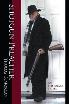 """Shotgun Preacher (an Epistolary Novel)"" shares the story of one man's perspective and journey with the reader. https://www.amazon.com/Shotgun-Preacher-Epistolary-Thomas-Morgan/dp/0997543531/ref=asap_bc?ie=UTF8"