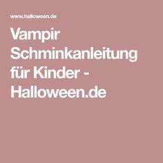 Vampir Schminkanleitung für Kinder - Halloween.de