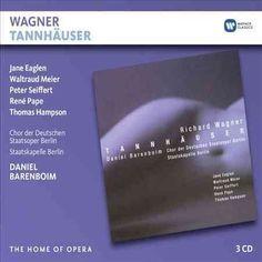 Daniel Barenboim - Wagner: Tannhauser