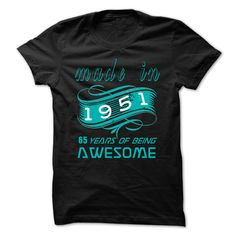 1951awesome T Shirts, Hoodies. Check price ==► https://www.sunfrog.com/LifeStyle/1951awesome.html?41382 $23