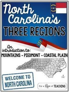 North Carolina's Three Regions: An Introduction to the Mountains, Piedmont & Coastal Plain Regions