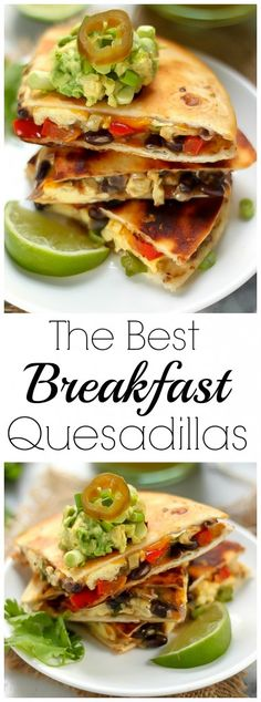 The Best Breakfast Quesadillas - these are INCREDIBLE!!!