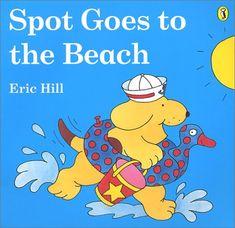 Spot Goes to the Beach by Eric Hill,http://www.amazon.com/dp/0140552812/ref=cm_sw_r_pi_dp_9h2Xsb0H6438PKDD
