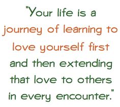 because when you figure this out, loving and accepting yourself, loving and accepting others becomes so much easier...
