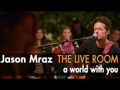 "▶ Jason Mraz - great live video of  'A World With You' with his tour band Raining Jane ... an epic romantic adventure together, from the wonderful new album ""Yes!"" - (Live @ Mraz Organics' Avocado Ranch) - YouTube"