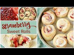 Super Easy Strawberry Sweet Rolls Recipe