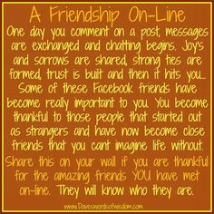 A FRIENDSHIP ON-LINE _ Thank you for believing in our friendship, it means the world to me! ♥ Xoxo