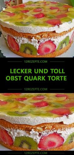 Lecker und Toll Obst Quark Torte – Einfache Rezepte Tasty and Toll Fruit Quark Pie – Easy Recipes Sugar Free Desserts, Healthy Fruits, Low Carb Keto, Cake Recipes, Quark Recipes, Easy Meals, Pie, Yummy Food, Sweets
