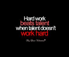 Hard work beats talent when talent doesn't work hard. #quotes