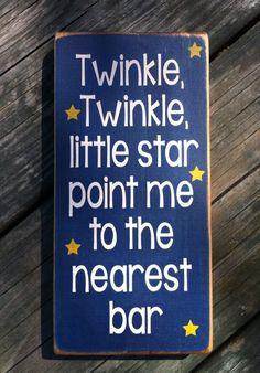 Twinkle twinkle little star point me to the nearest bar!
