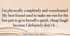 Emily Mortimer Quotes About Cool - 10933