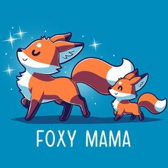 cute fox Strut what your mama gave you Get the blue Foxy Mama t-shirt only at TeeTurtle Exclusive graphic designs on super soft cotton tees Cute Fox Drawing, Cute Animal Drawings, Kawaii Drawings, Cute Drawings, Pet Anime, Anime Animals, Funny Animals, Cute Animals, Fuchs Illustration