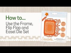 How to use the Frame, Flip Flop and Easel Die Set - Tonic Studios Tutorial - YouTube