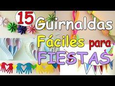 15 Guirnaldas FACILES para Decorar Fiestas - Manualidades Para Todos - YouTube