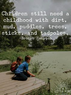 Here are 30 quotes about children and nature that will inspire outdoor play. After reading through these inspirational quotes, you& be ready to get out into nature and climb trees, go rock hunting, and chase butterflies! Play Quotes, Quotes For Kids, Great Quotes, Quotes To Live By, Inspirational Quotes, Time Quotes, Quotes About Play, Quotes About Little Boys, Quotes Quotes