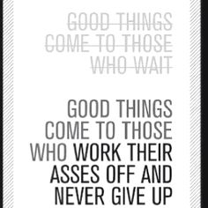 Words on walls - typography - good things come... Work