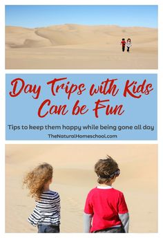 Believe it or not, day trips with kids can be fun... a lot of fun, actually! They simply require pre-planning and a few other things.