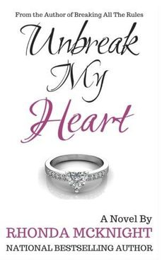 Unbreak My Heart (Second Chances Series) (Volume 2)