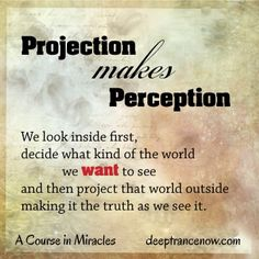 Projection makes perception