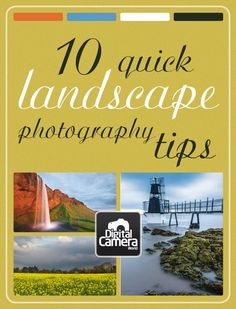 10 quick landscape photography tips