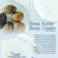 Shea Butter Body Cream I've been using my new Shea Butter Body Cream on my cracked heals for about a week now and they feel like I've been going to the spa everyday! (I'm just guessing this is what it feels like anyway.) :) It's the richest and most emollient moisturizer in the SeneDerm BodyCare line. The natural healing and restorative properties of SheaButter the protection of antioxidants and anti-aging benefits of SenePlex Complex allow you to experience immediate dry skin relief and…