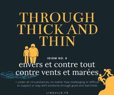 English idiom: through thick and thin Expression courante en anglais: through thick and thin Plus de précisions (exemples, collocations, traduction) dans l'article sur les contraires anglais à connaître (et ainsi booster votre anglais 🚀) auquel vous pouvez accéder directement en cliquant sur le titre.  #EnglishIdioms #Idioms #ExpressionAnglaise #EnAvantAnglais #AméliorerSonAnglais #VocabulaireAnglais #ApprendreAnglais #FichesAnglais #AnglaisGratuit