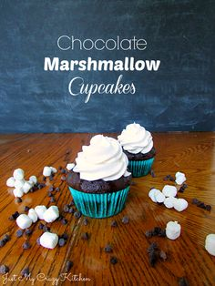 Chocolate Marshmallow Cupcakes - Just My Crazy Kitchen